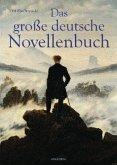 Das große deutsche Novellenbuch