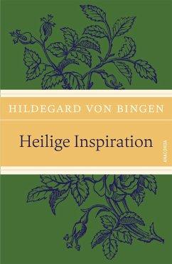 Heilige Inspiration - Hildegard von Bingen