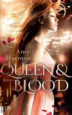 Queen and Blood / Bird & Sword Bd.2 (eBook, ePUB)