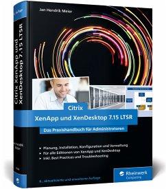 Citrix XenApp und XenDesktop 7.15 LTSR - Meier, Jan Hendrik