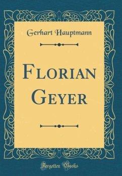 Florian Geyer (Classic Reprint)