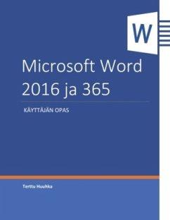 Microsoft Word 2016 ja 365