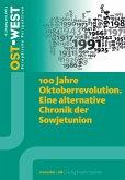 100 Jahre Oktoberrevolution. Eine alternative Chronik der Sowjetunion. (eBook, PDF)