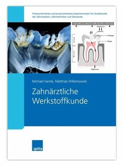 Zahnärztliche Werkstoffkunde - Gente, Michael; Willamowski, Matthias