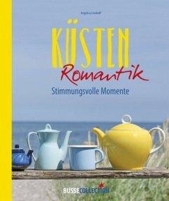 Küstenromantik - Linnhoff, Angelica
