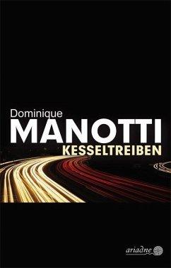 Kesseltreiben - Manotti, Dominique