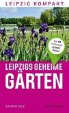 Leipzigs geheime Gärten