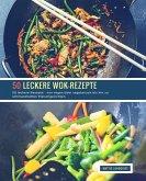 50 leckere Wok-Rezepte (eBook, ePUB)