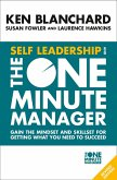 Self Leadership and the One Minute Manager: Gain the mindset and skillset for getting what you need to succeed (eBook, ePUB)