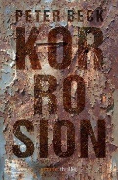 Korrosion (Mängelexemplar) - Beck, Peter