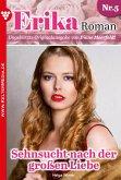 Erika Roman - Liebesroman 5 (eBook, ePUB)