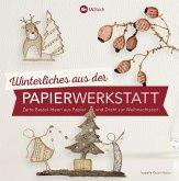 Winterliches aus der Papierwerkstatt (eBook, ePUB)