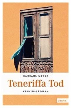Teneriffa Tod (Mängelexemplar) - Meyer, Barbara