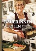 Bäuerinnen kochen (eBook, ePUB)