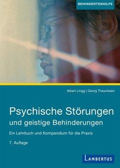 Psychische Störungen und geistige Behinderungen (eBook, PDF) - Lingg, Albert; Theunissen, Georg