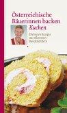 Österreichische Bäuerinnen backen Kuchen (eBook, ePUB)