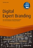 Digital Expert Branding - inkl. Augmented Reality App (eBook, PDF)