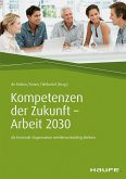 Kompetenzen der Zukunft - Arbeit 2030 (eBook, ePUB)
