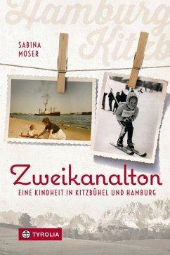 Zweikanalton (eBook, ePUB) - Moser, Sabina