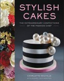 Stylish Cakes: The Extraordinary Confections of the Fashion Chef (Mängelexemplar)