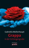 Grappa in der Schlangengrube (eBook, ePUB)