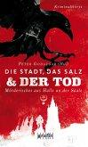 Die Stadt, das Salz und der Tod (eBook, ePUB)