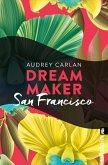 Dream Maker - San Francisco (eBook, ePUB)