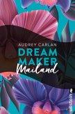 Dream Maker - Mailand (eBook, ePUB)