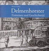 Delmenhorster Zeitreisen und Geschichte(n)