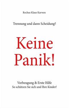 Trennung und dann Scheidung? (eBook, ePUB) - Karwen, Rochus Klaus