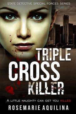 Triple Cross Killer (eBook, ePUB)