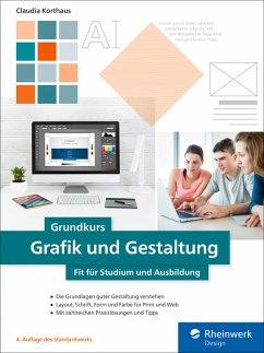 Grundkurs Grafik und Gestaltung (eBook, PDF) - Korthaus, Claudia