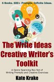 The Write Ideas Creative Writer's Toolkit: A Genre Spanning Box Set of Writing Prompts and Creative Exercises (The Write Ideas Series) (eBook, ePUB)