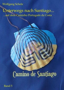 Unterwegs nach Santiago ... (eBook, ePUB)