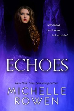 Echoes (eBook, ePUB) - Rowen, Michelle