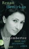 Septembertee oder Das geliehene Leben (eBook, ePUB)