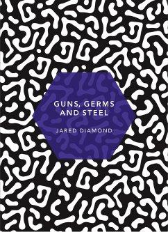 Guns, Germs and Steel - Diamond, Jared