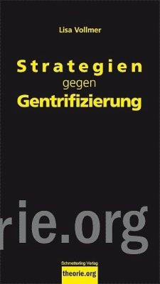 Strategien gegen Gentrifizierung - Vollmer, Lisa
