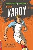 Edge: Sporting Heroes: Jamie Vardy