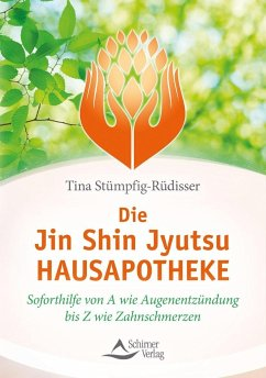 Die Jin-Shin-Jyutsu-Hausapotheke - Stümpfig-Rüdisser, Tina