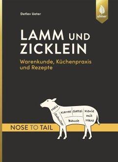 Lamm und Zicklein - nose to tail