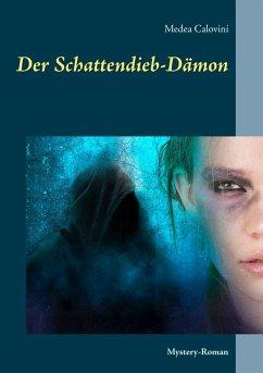 Der Schattendieb-Dämon - Calovini, Medea