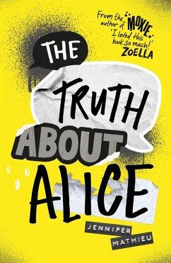 The Truth About Alice - Mathieu, Jennifer