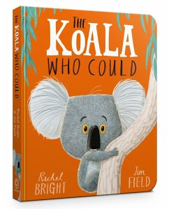 The Koala Who Could - Bright, Rachel