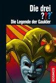 Die drei ??? Die Legende der Gaukler / Die drei Fragezeichen Bd.198