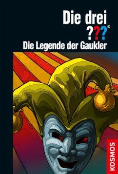 Die drei ??? Die Legende der Gaukler / Die drei Fragezeichen Bd.198 - Dittert, Christoph