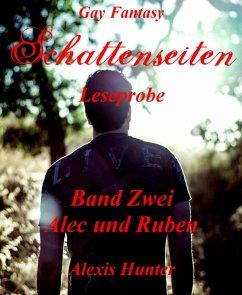XL Leseprobe - Schattenseiten Band Zwei Alec und Ruben (eBook, ePUB) - Alexis Hunter
