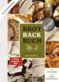 Brotbackbuch Nr. 2 - Geißler, Lutz; Hollensteiner, Björn