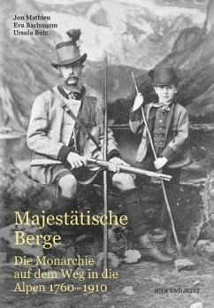 Majestätische Berge - Mathieu, Jon; Bachmann, Eva; Butz, Ursula