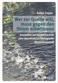 Wer zur Quelle will, muss gegen den Strom schwimmen (eBook, PDF)